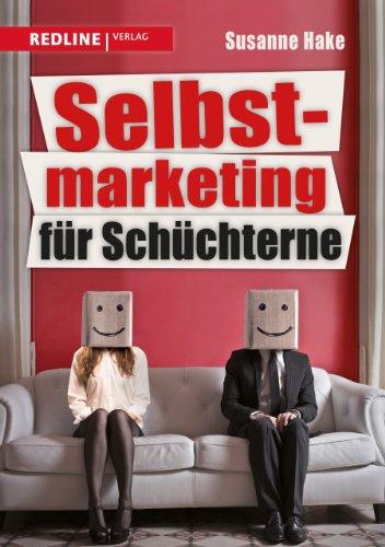 9783868815504: Selbstmarketing f�r Sch�chterne