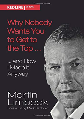 9783868816112: Why Nobody Wants You to Get to the Top .: and How I Made it Anyway