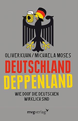 9783868820249: Deutschland Deppenland: Wie doof die Deutschen wirklich sind