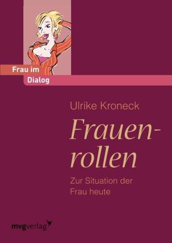 9783868823547: Frauenrollen: Zur Situation Der Frau Heute (German Edition)