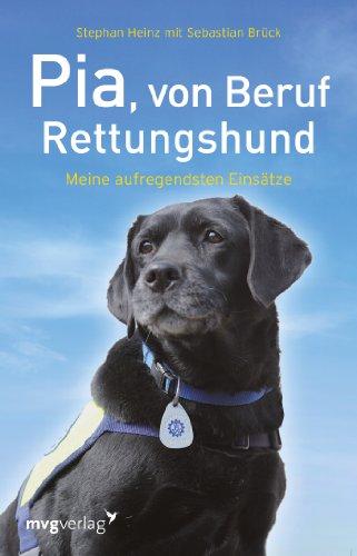 9783868824612: Pia, von Beruf Rettungshund