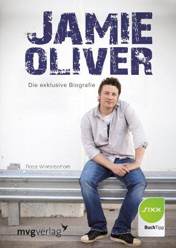 9783868824797: Jamie Oliver: Die exklusive Biografie