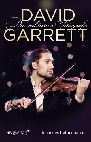 9783868825213: David Garrett: Die exklusive Biografie