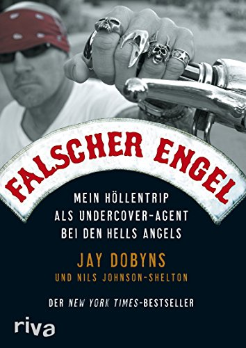 9783868830262: No Angel: My Harrowing Undercover Journey to the Inner Circle of the Hells Angel