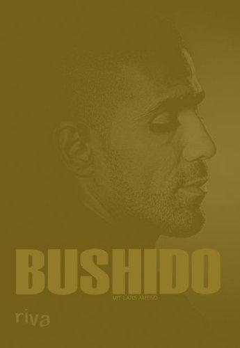 Bushido. Die limitierte Ausgabe zum Film »Zeiten: Bushido und Lars