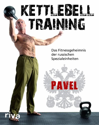 9783868832389: Kettlebell-Training: Das Fitnessgeheimnis der russischen Spezialeinheiten