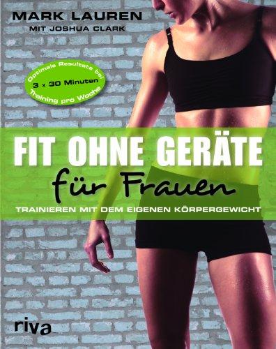 9783868832501: Fit ohne Ger�te f�r Frauen: Trainieren mit dem eigenen K�rpergewicht