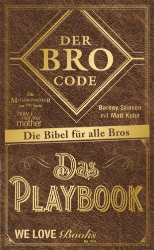 9783868832587: Der Bro Code - Das Playbook: Die Bibel für alle Bros