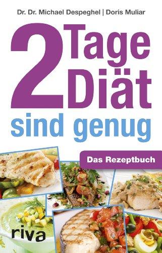 9783868833881: 2 Tage Diät sind genug: Das Rezeptbuch
