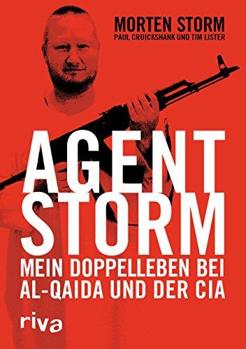 9783868835359: Agent Storm: Mein Doppelleben bei Al-Qaida und der CIA