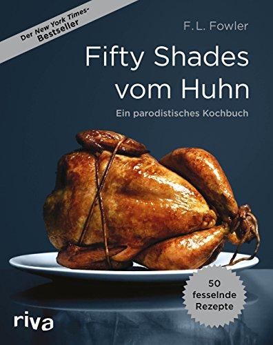 9783868836554: Fifty Shades vom Huhn