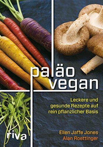 9783868836899: Pal�o vegan: Leckere und gesunde Rezepte auf rein pflanzlicher Basis