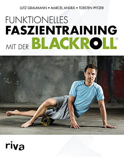 9783868836943: Funktionelles Faszientraining mit der BLACKROLL