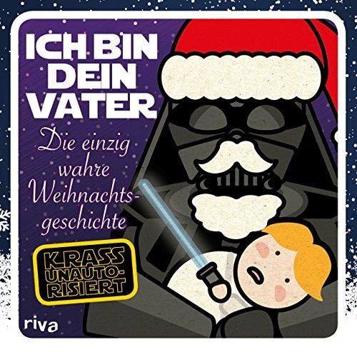 Ich bin dein Vater: Die einzig wahre Weihnachtsgeschichte: Riva