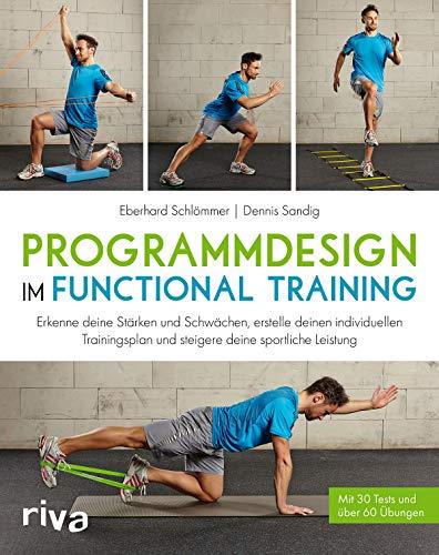 9783868837292: Programmdesign im Functional Training: Individuelle Trainingsinhalte für optimale Ergebnisse