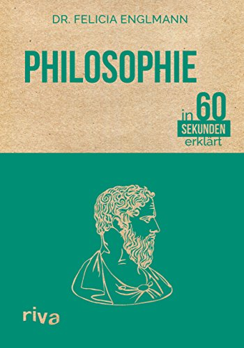 Philosophie in 60 Sekunden erklärt: Felicia Englmann