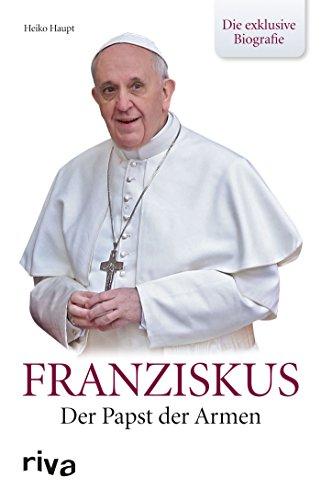 9783868838992: Franziskus: Der Papst der Armen - Die exklusive Biografie