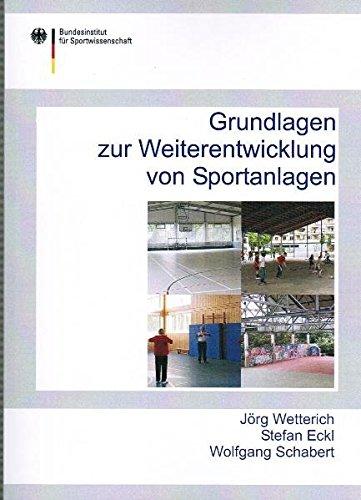 9783868845051: Grundlagen zur Weiterentwicklung von Sportanlagen