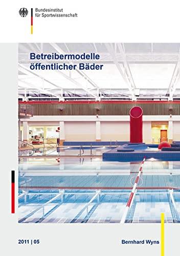 Betreibermodelle öffentlicher Bäder: Bernhard Wyns