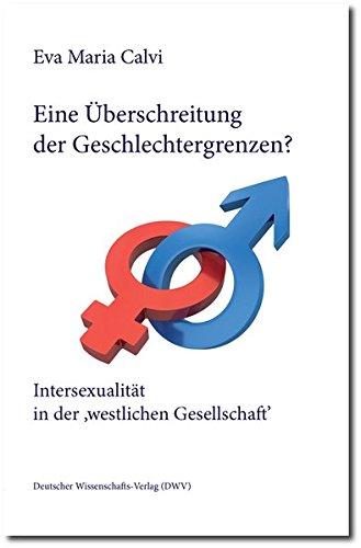 9783868880427: Eine Überschreitung der Geschlechtergrenzen? Intersexualität in der 'westlichen Gesellschaft'