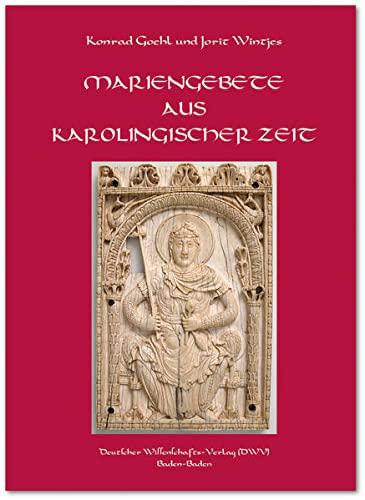 9783868880564: Mariengebete aus karolingischer Zeit