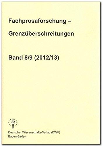 Fachprosaforschung - Grenzuberschreitungen, Band 8/9 (2012/13): Gundolf Keil
