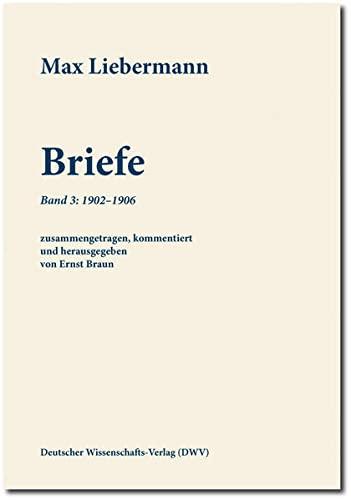 Max Liebermann: Briefe: Max Liebermann
