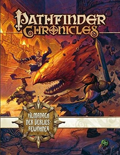Almanach der Verliesbewohner: Pathfinder Quellenbuch - Boomer Clinton, Bulmahn Jason, Frost Joshua J., Logue Nicolas, McCreary Rob, Nelson Jason, Pett Richard, Reynolds Sean K, Sutter James L., Vaughan Greg A.