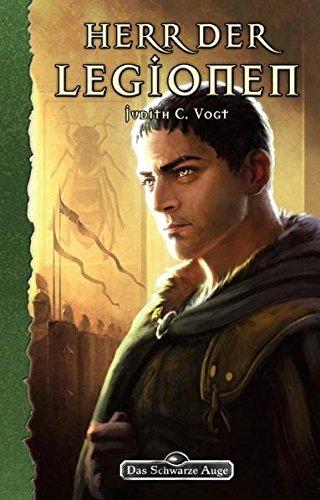 9783868891973: Herr der Legionen: Das Schwarze Auge Roman Nr. 138