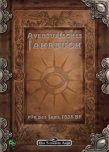 9783868892505: Aventurisches Jahrbuch 1035 BF: Das Schwarze Auge Abenteuer- und Quellenband