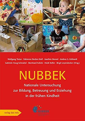 Nationale Untersuchung zur Bildung, Betreuung und Erziehung in der frühen Kindheit (NUBBEK) (...