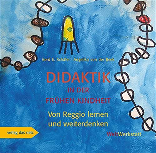 9783868920857: Didaktik in der frühen Kindheit: Von Reggio lernen und weiterdenken