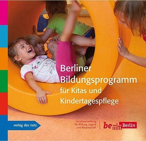 9783868921076: Berliner Bildungsprogramm für Kitas und Kindertagespflege