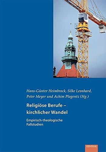 9783868931082: Religi�se Berufe - kirchlicher Wandel: Empirisch-theologische Fallstudien