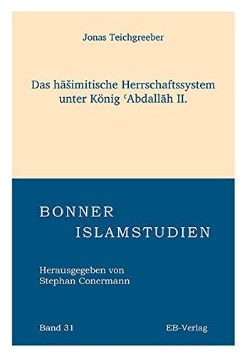 9783868931419: Das haSimitische Herrschaftssystem unter König ¿Abdallah II.