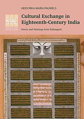 Cultural Exchange in Eighteenth-Century India: Poetry and: Heidi Rika Maria