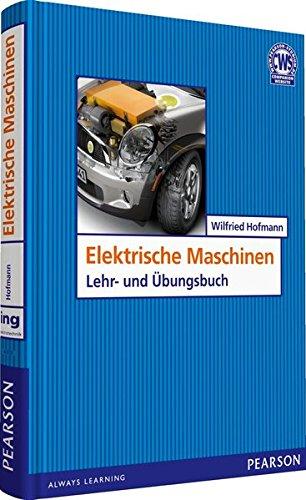 Elektrische Maschinen: Wilfried Hofmann