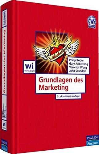 Grundlagen des Marketing (Pearson Studium - Economic BWL) - Philip, Kotler,, Armstrong, Gary Wong, Veronica u. a.