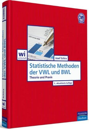 9783868940206: Statistische Methoden der VWL und BWL: Theorie und Praxis