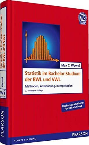 9783868940541: Statistik im Bachelor-Studium der BWL und VWL: Methoden, Anwendung, Interpretation