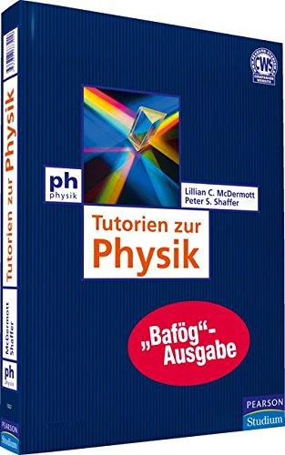 Tutorien zur Physik - Bafög-Ausgabe: McDermott, Lillian C./