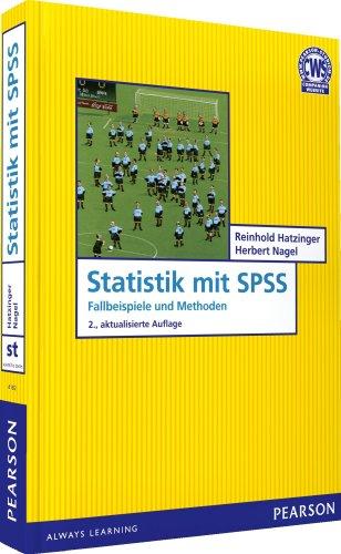 9783868941821: Statistik mit SPSS: Fallbeispiele und Methoden