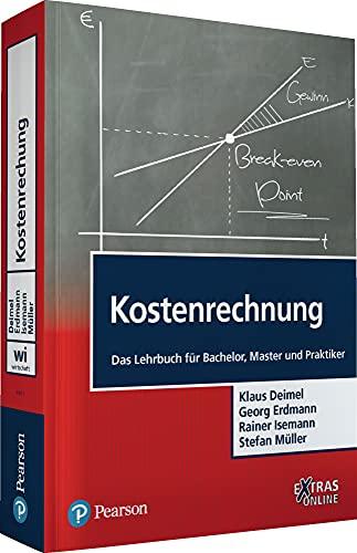 Kostenrechnung: Das Lehrbuch für Bachelor, Master und Praktiker (Hardback): Stefan Müller, Georg ...
