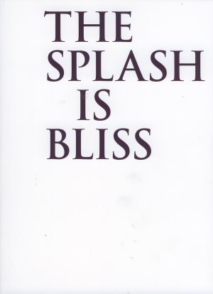 9783868950250: Claudia Kapp - the Splash is Bliss