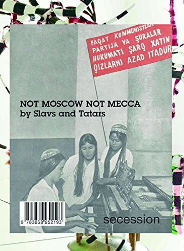 9783868952193: Slavs and Tatars - Not Moscow Not Mecca. Secession (English and German Edition)