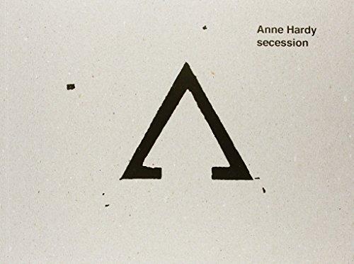 9783868952223: Anne Hardy - Secession