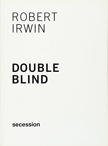 9783868953190: Robert Irwin - Double Blind. Secession