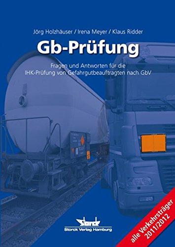 9783868971927: Gb-Pr�fung: Fragen und Antworten f�r die IHK-Pr�fung von Gefahrgutbeauftragten nach GbV