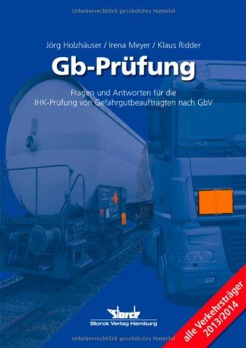 Gb-Prüfung: Fragen und Antworten für die IHK-Prüfung: Jörg Holzhäuser; Klaus