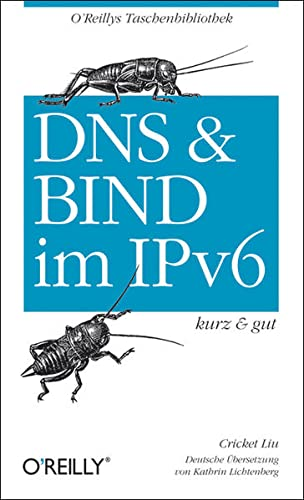 Stock image for Dns & Bind Im Ipv6 - Kurz & Gut for sale by Revaluation Books